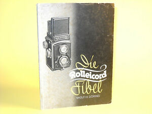 """""""Die Rolleicord Fibel"""" by Wolf H. Döring, in good condition!"""