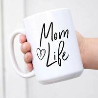 Mom Life Coffee Mug Mom Mug Mother's Day Cup Mommy Coffee Mug Gift for Wife