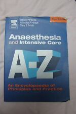Anaesthesia and Intensive Care A-Z by Yentis