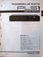 Yamaha PLS1 Programmable Line Selector Rack Unit Original Service Manual Book