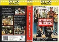 INCATENATO ALL'INFERNO (1987) vhs ex noleggio