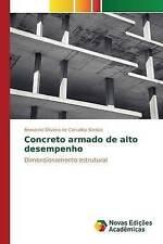 Concreto armado de alto desempenho: Dimensionamento estrutural (Portuguese Editi