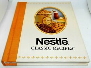 Nestle Classic Recipes Hardcover Cookbook 2003   NEW