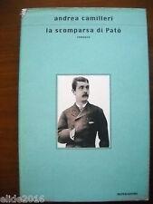 ANDREA CAMILLERI - LA SCOMPARSA DI PATO' - 2000 - MONDADORI
