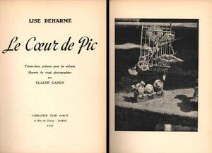 Claude Cahun - Lise Deharme: Le Coeur de Pic (1937). Erstausgabe. Französisch.
