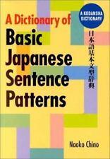 A Dictionary of Basic Japanese Sentence Patterns (Kodansha) Naoko Chino