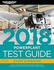 Powerplant Test Guide 2018: Pass Your Test and Know What Is Essential to Become