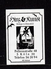 "402031/ Zündholzetikett - ""Hinz & Kunst"" - Kneipe in Ehrenfeld - 5000 Köln"