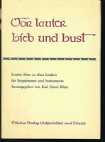 """"""" Vor lauter Lieb und Lust """" Leichte Sätze zu alten Liedern für Singstimme und I"""