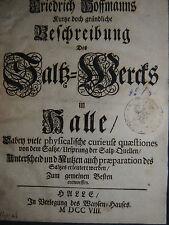 Hoffmann – Saltz-Werck in Halle - 1708