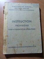 Instruction provisoire pour le soldat et le combattant. 1946
