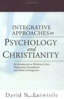 Integrative Approaches to Psychology and Christianity: An Introduction to Worldv