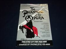 THE PHANTOM OF THE OPERA BY KEN HILL THEATER POSTER SAN FRANCISCO - P 167