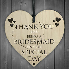 Thank You For Being A Bridesmaid Wooden Hanging Heart Wedding Plaque Gift Sign