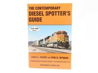 The Contemporary Diesel Spotter's Guide Year 2000 Edition by Marre & Withers