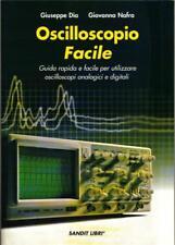 OSCILLOSCOPIO FACILE (Misure elettroniche, elettronica)