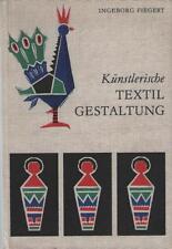 Künstlerische Textil Gestaltung - Ingeborg Fiegert