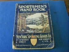 Antique 1913 Sportsmen's Hand Book Catalog New York Sporting Goods Co.