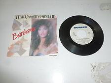 "BARBARA - A Far L'amore Comincia Tu - 1989 7"" Juke Box Vinyl Single"