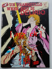 FUMETTI FLASH Anno I N° 3 UN TRANQUILLO WEEK END DI DELIRIO Edifumetto 1990