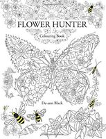 Flower Hunter: Colouring Book Art Therapy Adult Colouring Book 9781908072917