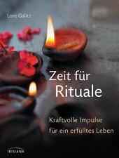 Zeit für Rituale von Lore Galitz (2013, Gebundene Ausgabe)