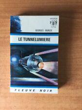 FLEUVE NOIR ANTICIPATION N° 520: Tunnelumière (le)