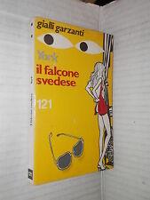 IL FALCONE SVEDESE Andrew York Garzanti Gialli 121 1977 libro giallo narrativa