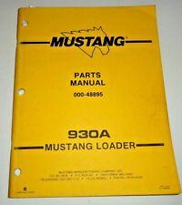 Mustang 930a Skid Steer Loader Parts Manual Catalog Book Original 989 Owatonna
