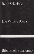 René Schickele: Die Witwe Bosca   1979