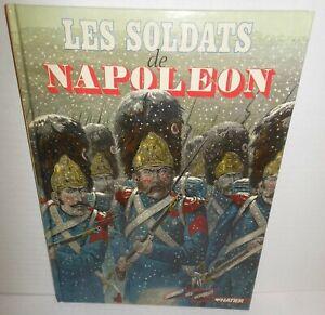 BOOK Les Soldats de Napoleon illustrations by JOB op 1983 from La Vieille Garde