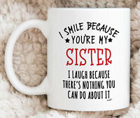 Sister Gifts Sister Mug Best Sister Gift Sister Coffee Mug Funny Sister Mug