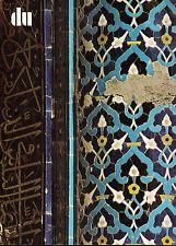 Islamische Architekturornamente. « Du », n° 426. 1976.