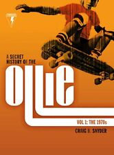 A Secret History of the Ollie- New full color skateboarding history book SIGNED