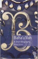 Baha'u'llah: A Short Biography-ExLibrary