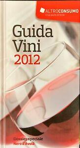 GUIDA VINI 2012 - ALTROCONSUMO 2011