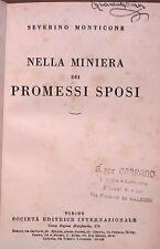 NELLA MINIERA DEI PROMESSI SPOSI Severino Monticone SEI 1952 Letteratura Manuale