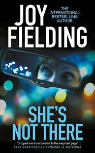 Joy Fielding - She's Not There *NEW* + FREE P&P