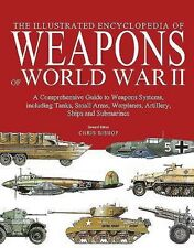 The Illustrated Encyclopedia of Weapons of World War II - TPB - BRAND NEW!!