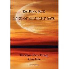 Land of Midnight Days by Jack, Katrina