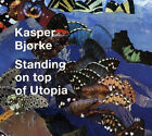 KASPER BJORKE = standing on top of utopia = HOUSE ELECTRO SYNTH-POP GROOVES !!
