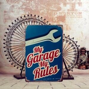 MY GARAGE MY RULES Retro Metal Tin Sign Poster Plaque Club Bar Home Decor
