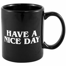 Have A Nice Day Coffee Mug Middle Finger Funny Cup for Milk, Juice, Tea, Coffee