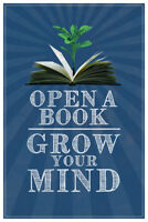 Open A Book Grow Your Mind Classroom Art Poster 12x18 inch