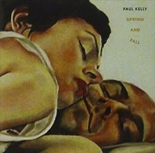 Paul Kelly Spring And Fall CD NEW