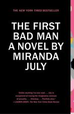 The First Bad Man: A Novel by July, Miranda