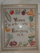 Vtg Sampler Cross Stitch Yours Is The Earth And Everything In It kitchen kitsch