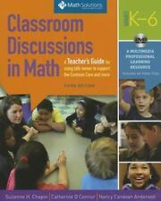 Classroom Discussions in Math A Teacher's Guide for Using Talk Moves to Support