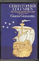 CHRISTOPHER COLUMBUS ~ THE DREAM AND THE OBSESSION ~ Gianni Granzotto ~Biography