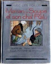 Avec les Poilus Maman la soupe et son chat Ratu de Multzer dessins Raynolt 1918
